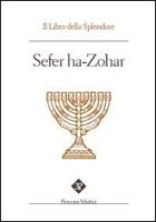 SEFER HA ZOHAR. IL LIBRO DELLO SPLENDORE